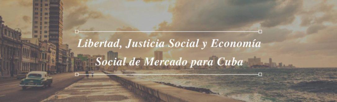 cropped-libertad-justicia-social-y-economc3ada-social-de-mercado-para-cuba-2.jpg